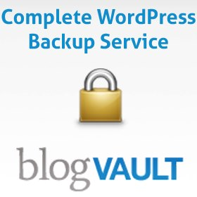 If You Have a WordPress Site, You Need BlogVault to Backup and Migrate